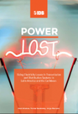 Power Lost: Sizing Electricity Losses in Transmission and Distribution Systems in Latin America and the Caribbean
